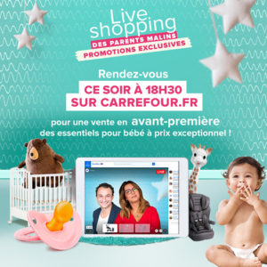 live streaming puériculture Carrefour